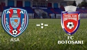 FC Botosani- ASA Targu Mures
