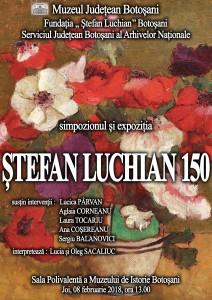 STEFAN LUCHIAN 150, stiri, botosani